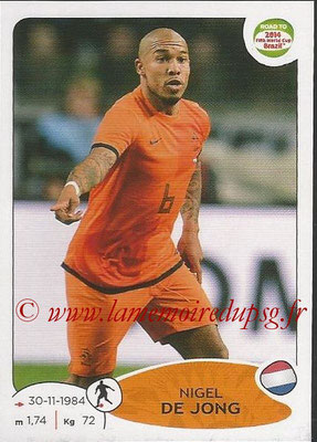 2014 - Panini Road to FIFA World Cup Brazil Stickers - N° 306 - Nigel DE JONG (Pays-Bas)