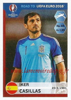 Panini Road to Euro 2016 Stickers - N° 081 - Iker CASILLAS (Espagne)