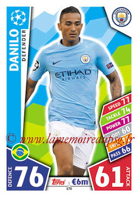 2017-18 - Topps UEFA Champions League Match Attax - N° 170 - DANILO (Manchester City FC)