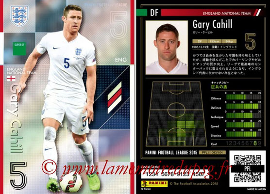 Panini Football League 2015 - PFL11 - N° 093 - Gary CAHILL (Angleterre) (Super DF)