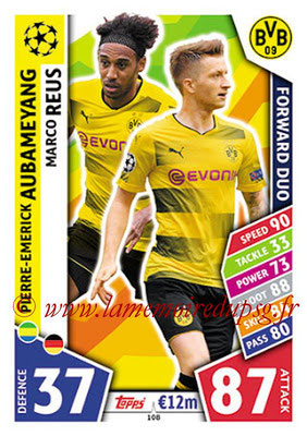 2017-18 - Topps UEFA Champions League Match Attax - N° 108 - Pierre-Emerick AUBAMEYANG + Marco REUS (Borussia Dortmund) (Forward Duo)