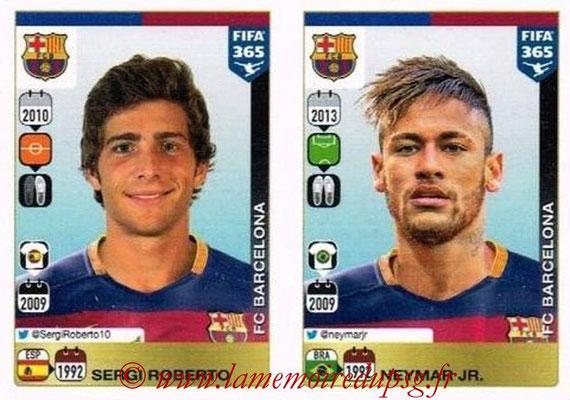 2015-16 - Panini FIFA 365 Stickers - N° 365-366 - Sergi ROBERTO + Neymar JR. (FC Barcelone)
