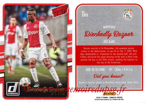 2016 - Panini Donruss Cards - N° 203 - Riechedly BAZOER (AFC Ajax) (Donruss Debuts)