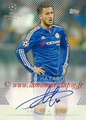 2015-16 - Topps UEFA Champions League Showcase Soccer - N° CLA-EH - Eden HAZARD (Chelsea FC) (Base Autographs Cards)