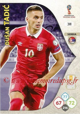 2018 - Panini FIFA World Cup Russia Adrenalyn XL - N° 311 - Dusan TRADIC (Serbie)