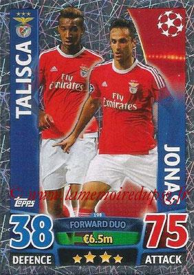 2015-16 - Topps UEFA Champions League Match Attax - N° 198 - TALISCA + JONAS (SL Benfica) (Forward Duo)