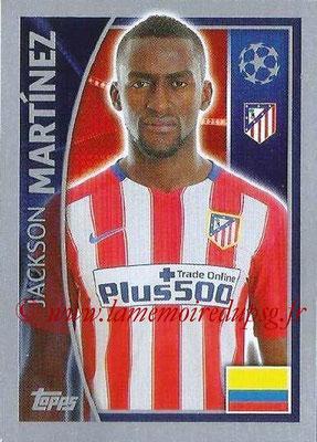 2015-16 - Topps UEFA Champions League Stickers - N° 188 - Jackson MARTINEZ (Club Atlético de Madrid)