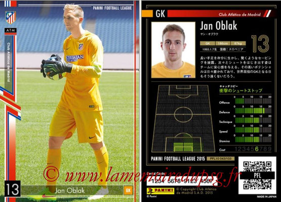 Panini Football League 2015 - PFL10 - N° 043 - Jan OBLAK (Atletico Madrid)