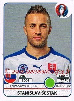 Panini Euro 2016 Stickers - N° 230 - Stanislav SESTAK (Slovénie)