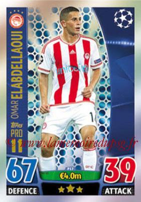 2015-16 - Topps UEFA Champions League Match Attax - N° P17 - Omar ELABDELLAOUI (Olympiacos FC) (Pro 11)