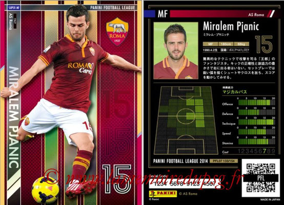 Panini Football League 2014 - PFL07 - N° 133 - Miralem PJANIC (AS Roma) (Super MF)