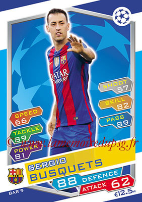 2016-17 - Topps UEFA Champions League Match Attax - N° BAR9 - Sergio BUSQUETS (FC Barcelone)