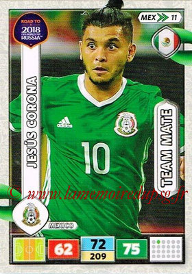 2018 - Panini Road to FIFA World Cup Russia Adrenalyn XL - N° MEX11 - Jesus CORONA (Mexique)