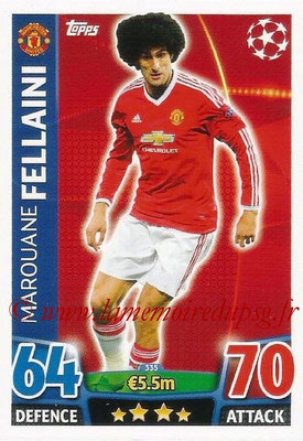 2015-16 - Topps UEFA Champions League Match Attax - N° 335 - Marouane FELLAINI (Manchester United)
