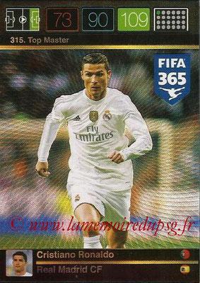 2015-16 - Panini Adrenalyn XL FIFA 365 - N° 315 - Cristiano RONALDO (Real Madrid CF) (Top Master)