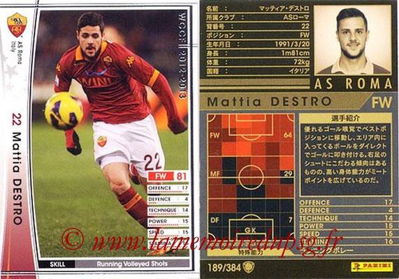 2012-13 - WCCF - N° 189 - Mattia DESTRO (AS Roma)