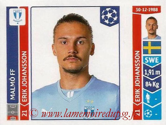 2014-15 - Panini Champions League N° 093 - Erik JOHANSSON (Malmö FF)