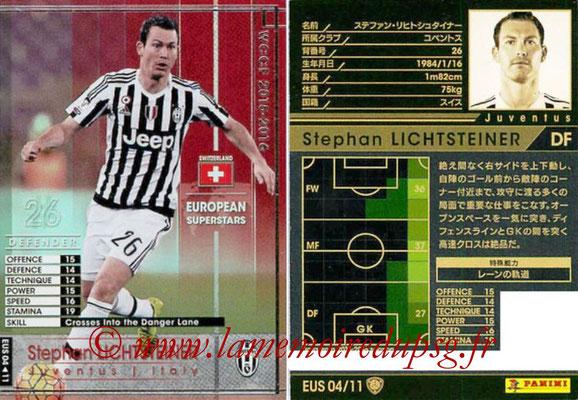 2015-16 - Panini WCCF - N° EUS04 - Stephan LICHTSTEINER (FC Bayern Munich) (European Superstars)