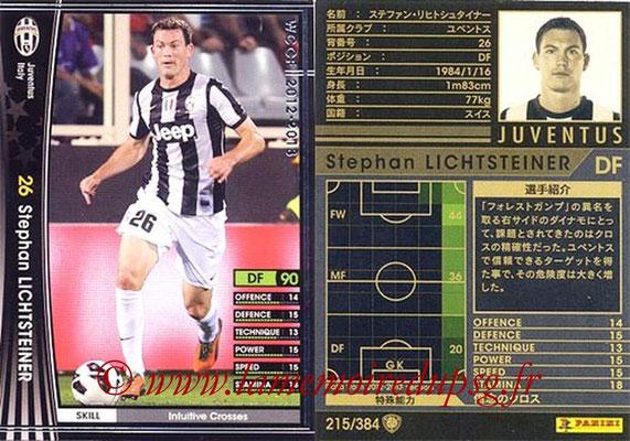 2012-13 - WCCF - N° 215 - Stephan LICHTSTEINER (Juventus FC)