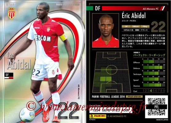 Panini Football League 2014 - PFL07 - N° 075 - Eric ABIDAL (AS Monaco) (Star +)