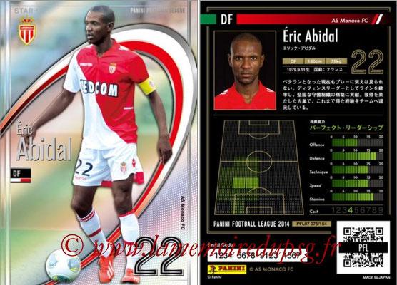 Panini Football League 2014 - PFL07 - N° 075 - Eric ABIDAL (AS Monaco) (Star +)