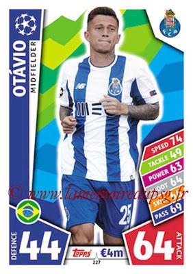 2017-18 - Topps UEFA Champions League Match Attax - N° 227 - OTAVIO (FC Porto)