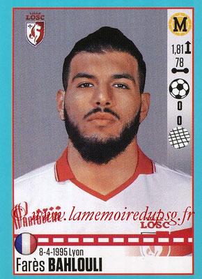 2016-17 - Panini Ligue 1 Stickers - N° T16 - Farès BAHLOULI (Lille) (Set Transfert)