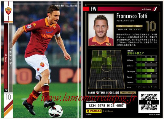 Panini Football League 2013 - PFL03 - N° 032 - Francesco Totti (AS Roma)