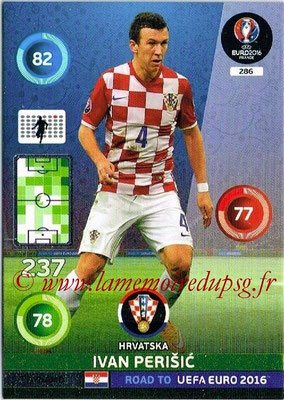 Panini Road to Euro 2016 Cards - N° 286 - Ivan PERISIC (Croatie) (Dynamo)