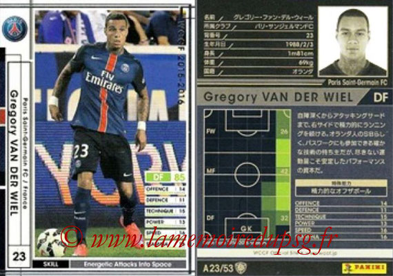 2015-16 - Panini WCCF - N° A23 - Gregory VAN DER WIEL (Paris Saint-Germain)