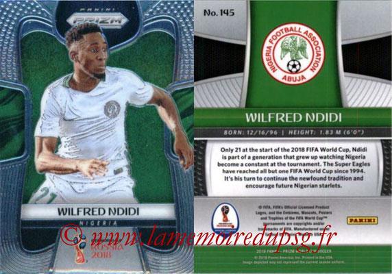 2018 - Panini Prizm FIFA World Cup Russia - N° 145 - Wilfred NDIDI (Nigeria)