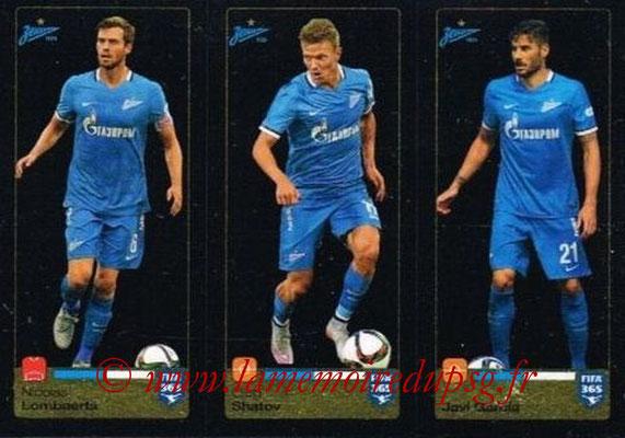 2015-16 - Panini FIFA 365 Stickers - N° 743-744-745 - Nicolas LOMBAERTS + Oleg SHATOV + Javi GARCIA (FC Zenit)