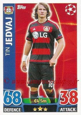 2015-16 - Topps UEFA Champions League Match Attax - N° 201 - Tin JEDVAJ (Bayer 04 Leverkusen)