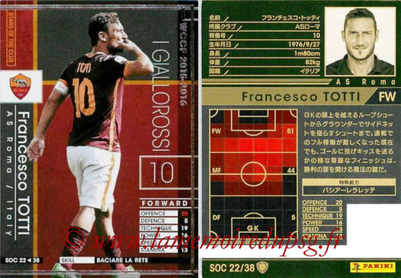 2015-16 - Panini WCCF - N° SOC22 - Francesco TOTTI (AS Roma) (Stars Of The Club)