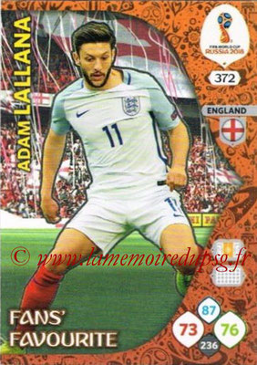 2018 - Panini FIFA World Cup Russia Adrenalyn XL - N° 372 - Adam LALLANA (Angleterre) (Fans' Favourite)