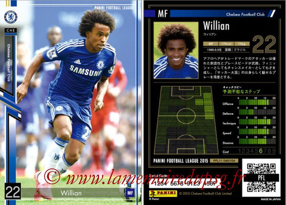 Panini Football League 2015 - PFL11 - N° 046 - WILLIAN (FC Chelsea)