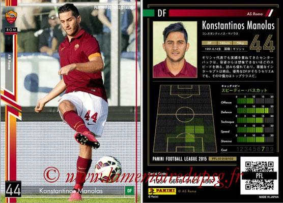 Panini Football League 2015 - PFL10 - N° 018 - Konstantinos MANOLAS (AS Roma)