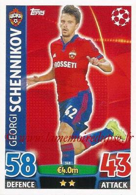 2015-16 - Topps UEFA Champions League Match Attax - N° 348 - Georgi SCHENNIKOV (CSKA Moscou)