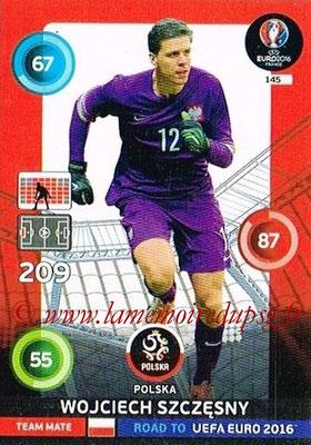Panini Road to Euro 2016 Cards - N° 145 - Wojciech SZCZESNY ( Pologne)