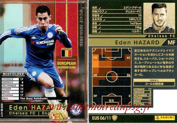 2015-16 - Panini WCCF - N° EUS06 - Eden HAZARD (Chelsea FC) (European Superstars)
