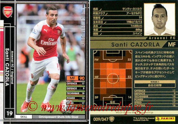 2015-16 - Panini WCCF - N° 009 - Santi CAZORLA (Arsenal FC)