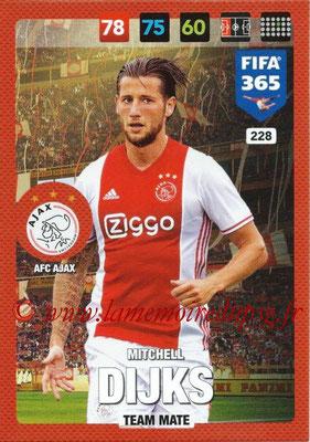 2016-17 - Panini Adrenalyn XL FIFA 365 - N° 228 - Mitchell DIJKS (AFC Ajax)