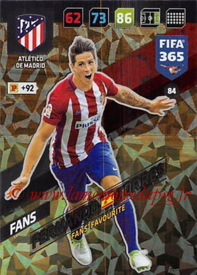 2017-18 - Panini FIFA 365 Cards - N° 084 - Fernando TORRES (Atletico Madrid) (Fans' Favourite)