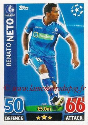 2015-16 - Topps UEFA Champions League Match Attax - N° 315 - Renato NETO (KAA Gent)