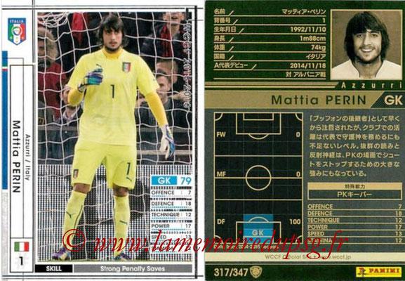 2015-16 - Panini WCCF - N° 317 - Mattia PERIN (Italie)