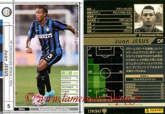 2015-16 - Panini WCCF - N° 179 - Juan JESUS (FC Inter Milan)