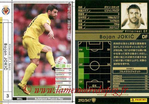 2015-16 - Panini WCCF - N° 292 - Bojan JOKIC (Villarreal CF