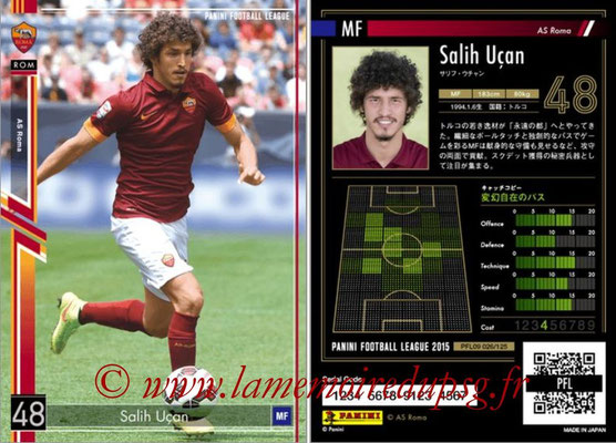 Panini Football League 2015 - PFL09 - N° 026 - Salih UCAN (AS Rome)