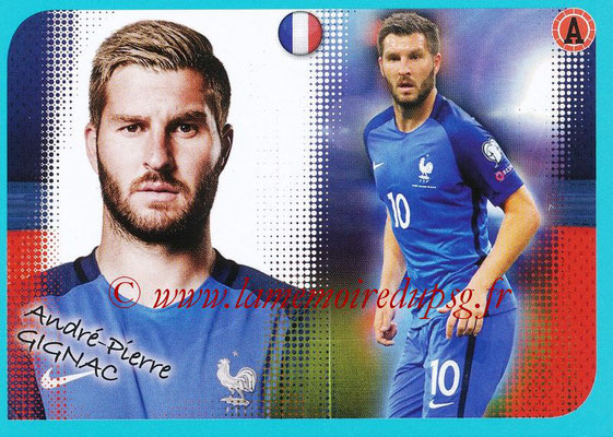 2016-17 - Panini Ligue 1 Stickers - N° P17 - André-Pierre GIGNAC (Poster Equipe de France)