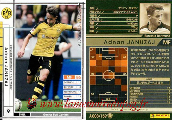 2015-16 - Panini WCCF - N° A003 - Adnan JANUZAJ (Borussia Dortmund)